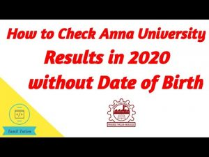 How To Check Anna University Results Without Date Of Birth
